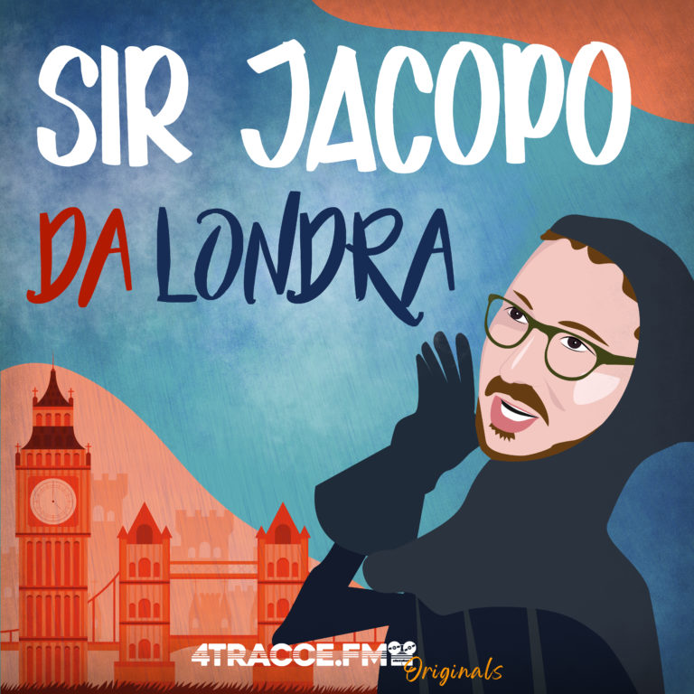 Sir Jacopo da Londra logo podcast uomo mascherato su sfondo Big Ben
